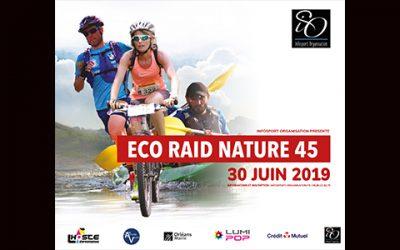 L' ECO-RAID NATURE 45 : venez défiez la Nature par le sport! Dimanche 30 juin 2019